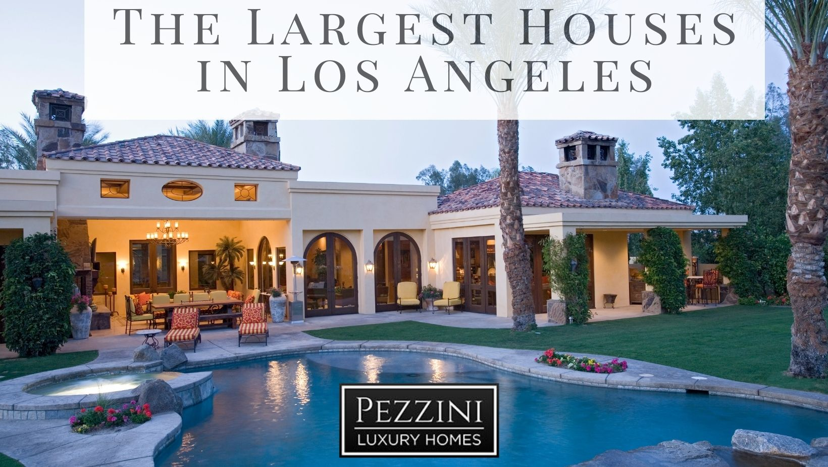 largest houses