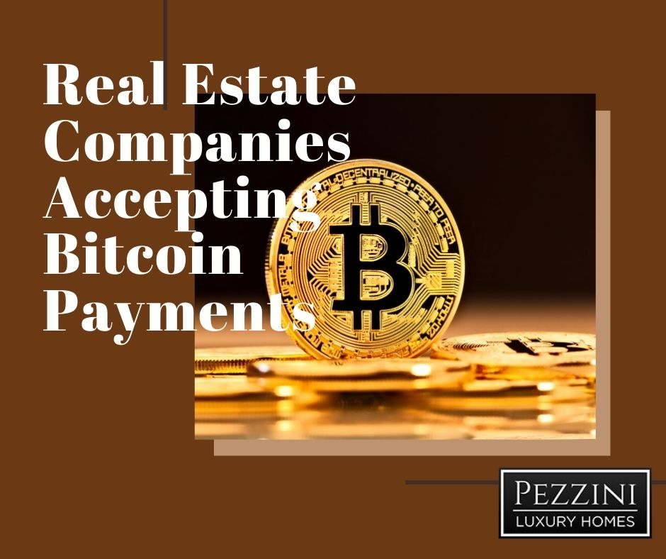 Real Estate Companies Accepting Bitcoin Payments